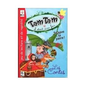 Tam Tam Il était une fois...
